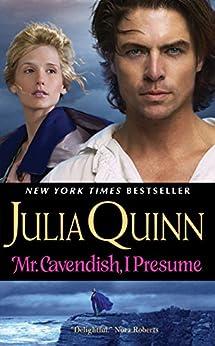 Mr. Cavendish, I Presume (Two Dukes of Wyndham Book 2) by [Julia Quinn]