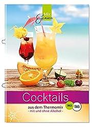 Cocktails aus dem Thermomix: - mit und ohne Alkohol