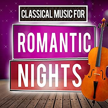 Classical Music for Romantic Nights