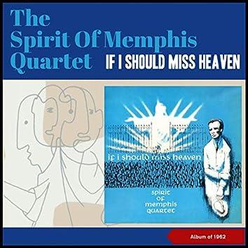 If I Should Miss Heaven (Album of 1962)