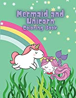 Mermaid and Unicorn Coloring Book