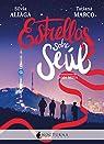 Estrellas sobre Seúl: 99 par Aliaga