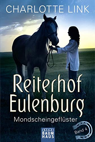Reiterhof Eulenburg - Mondscheingeflüster: Band 4