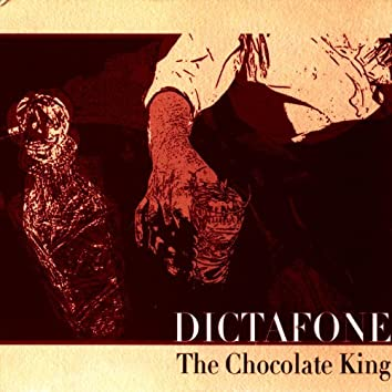 The Chocolate King