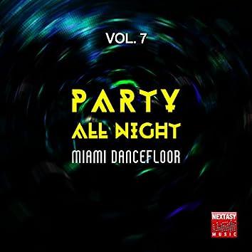 Party All Night, Vol. 7 (Miami Dancefloor)
