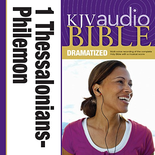 KJV Audio Bible: 1 and 2 Thessalonians, 1 and 2 Timothy, Titus, and Philemon (Dramatized) audiobook cover art