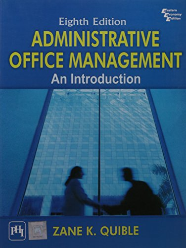 Administrative Office Management: An Introduction, 8Th Ed.