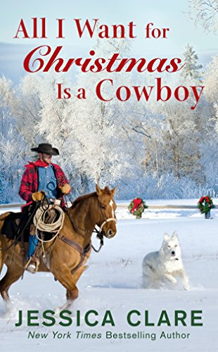 All I Want for Christmas Is a Cowboy (The Wyoming Cowboys Series Book 1)