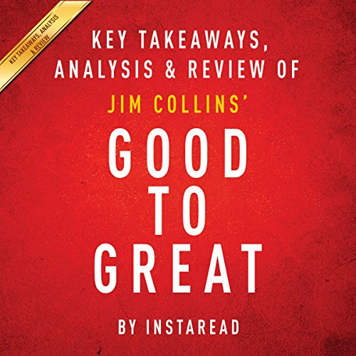 Good to Great: Why Some Companies Make the Leap...and Others Don't, by Jim Collins cover art