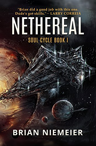 Nethereal (Soul Cycle Book 1) by [Brian Niemeier, Marcelo Orsi Blanco, L. Jagi Lamplighter]
