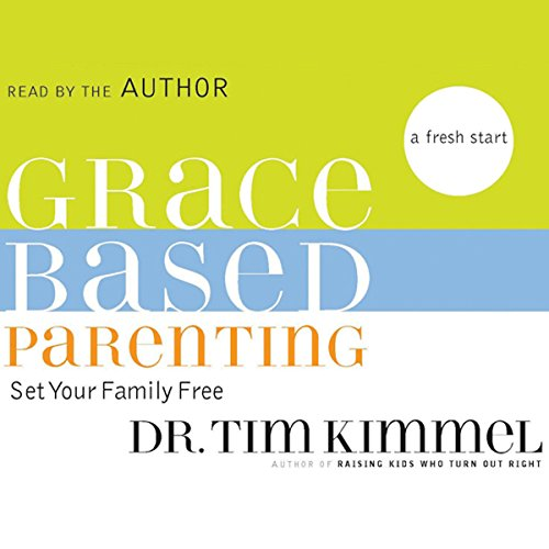 Grace-Based Parenting audiobook cover art
