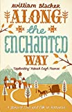 Along the Enchanted Way: A Story of Love and Life in Romania.