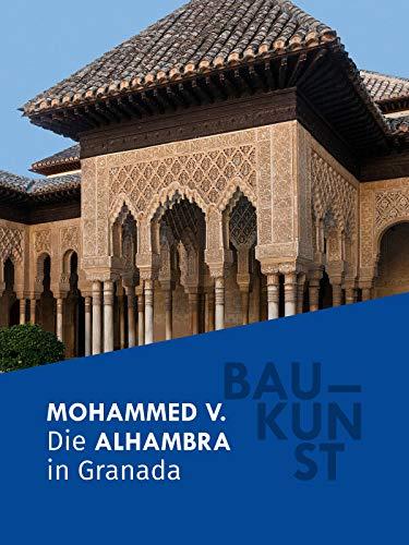 BAUKUNST: Die Alhambra in Granada