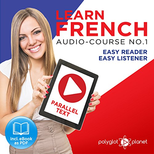 Learn French - Easy Reader - Easy Listener Parallel Text Audio Course No. 1 audiobook cover art