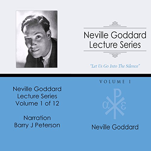 Neville Goddard Lecture Series: Volume I audiobook cover art