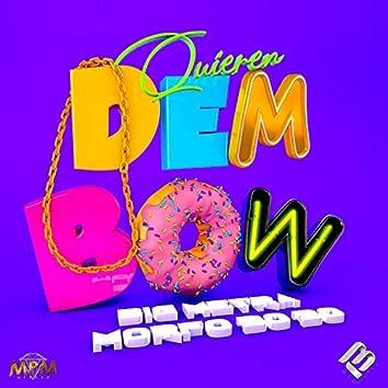Quieren Dembow (feat. Morfo 3030)