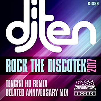 Rock The Discotek 2017