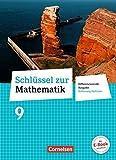 Schlüssel zur Mathematik 9. Schuljahr - Differenzierende Ausgabe Schleswig-Holstein - Schülerbuch