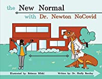 The New Normal With Dr. Newton Nocovid