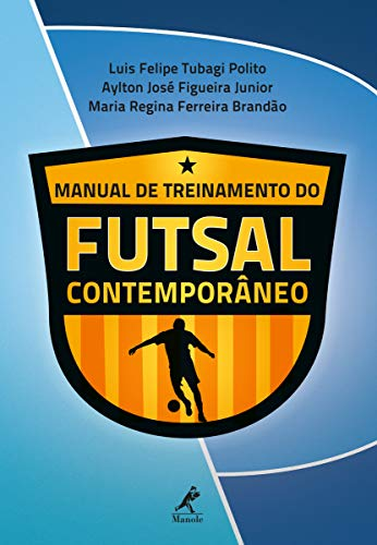 Manual de treinamento do futsal contemporâneo