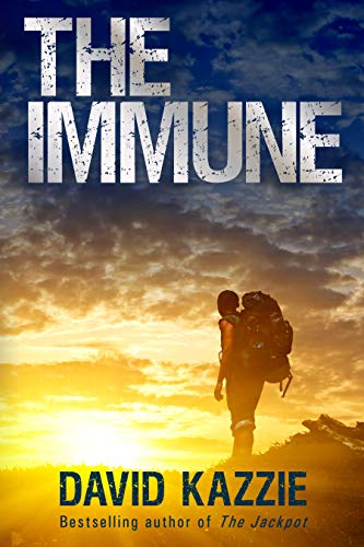 The Immune: Complete Four-Book Edition (A Post Apocalyptic Survival Thriller) by [David Kazzie]