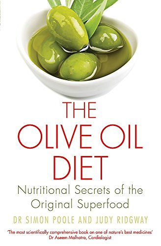 The Olive Oil Diet: Nutritional Secrets of the Original Superfood (Tom Thorne Novels)