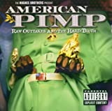 American Pimp-Raw Outtakes & the Hard
