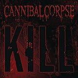 Songtexte von Cannibal Corpse - Kill