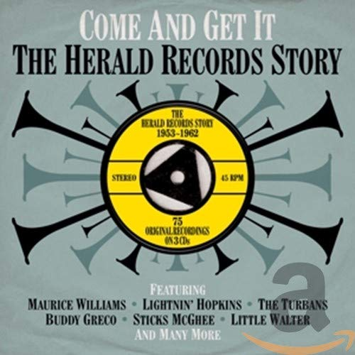 Come & Get It- The Herald Records Story 1953 - 1962