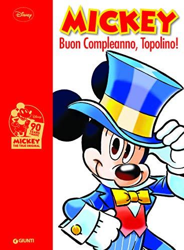 Mickey Mouse. Buon compleanno topolino!