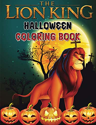 Lion King Halloween Coloring Book: Super Halloween Gift for Kids and Fans - Great Coloring Book with High Quality Images