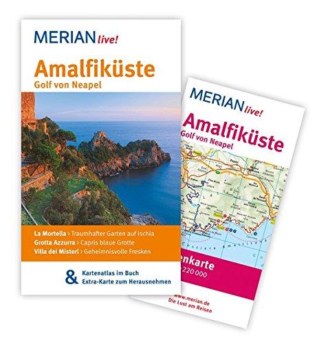 MERIAN live! Reiseführer Amalfiküste Golf von Neapel: Mit Kartenatlas im Buch und Extra-Karte zum Herausnehmen