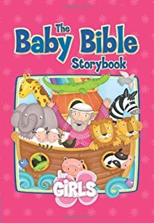 The Baby Bible Storybook for Girls (Baby Bible Board Books) by Robin Currie (2008) Board book