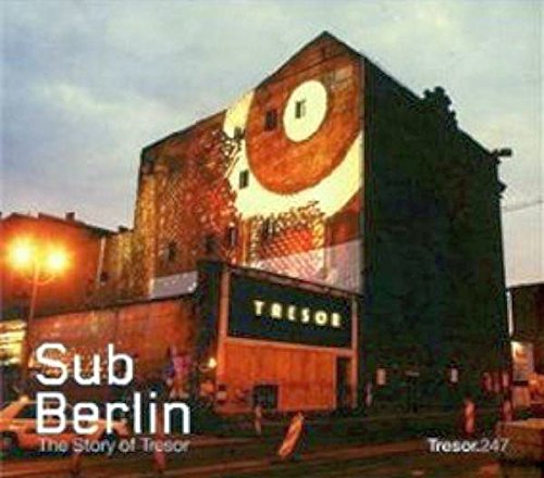 Subberlin-the Story of Tresor