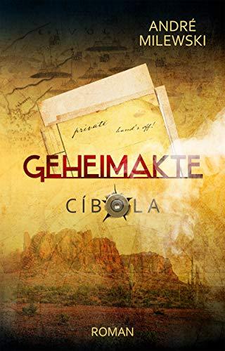 Geheimakte Cíbola: Abenteuer-Thriller