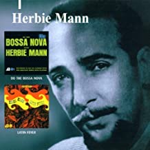 Do The Bossa Nova/Latin Fever by Herbie Mann (2000-10-23)