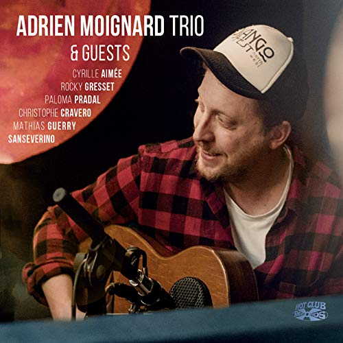 Adrien Moignard Trio and Guests