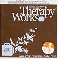 Therapy Works 2000-2005