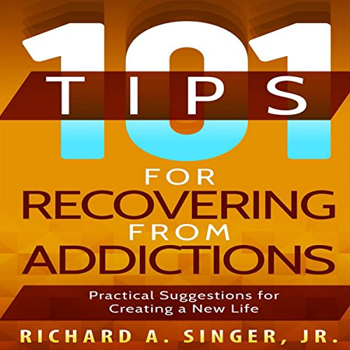 101 Tips for Recovering from Addictions audiobook cover art