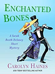 Enchanted Bones: A Sarah Booth Delaney Short Mystery (A Sarah Booth Delaney Mystery Book 20)