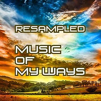 Music of My Ways