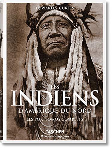 Les indiens d'Amérique du Nord. Les porfolios complets