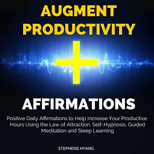 Augment Productivity Affirmations audiobook cover art