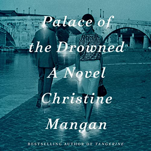 Palace of the Drowned Audiobook By Christine Mangan cover art