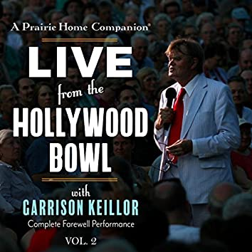 A Prairie Home Companion: Live from the Hollywood Bowl, Vol. 2 (Live)