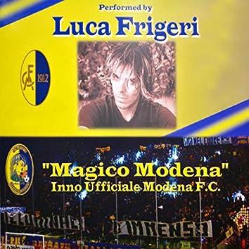 """""""Magico Modena"""": Inno ufficiale Modena f.c"""