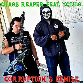 Corruption's Demise