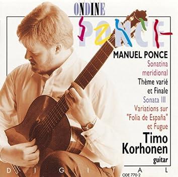 Ponce, M: Sonatina Meridional / Tema Variado Y Final / Guitar Sonata No. 3 / Diferencias Sobre La Folia De Espana Y Fuga