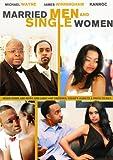 Married Men & Single Women
