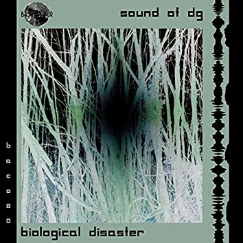 Biological Disaster